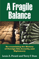 A Fragile Balance: Re-examining the History of Foreign Aid, Security, and Diplomacy