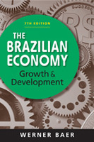 The Brazilian Economy: Growth and Development, 7th edition