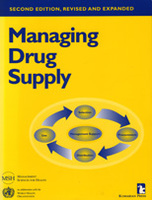 Managing Drug Supply: The Selection, Procurement, Distribution, and Use of Pharmaceuticals, 2nd Edition