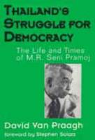 Thailand's Struggle for Democracy: The Life and Times of M.R. Seni Promo