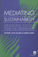 Mediating Sustainability: Growing Policy from the Grassroots