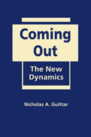 Coming Out: The New Dynamics