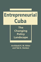 Entrepreneurial Cuba: The Changing Policy Landscape