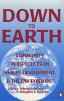 Down to Earth: Community Perspectives on Health, Development, and the Environment