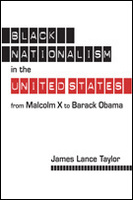 Black Nationalism in the United States: From Malcolm X to Barack Obama