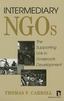 Intermediary NGOs: The Supporting Link in Grassroots Development