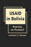 USAID in Bolivia: Partner or Patrón?