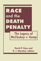 "Race and the Death Penalty: The Legacy of ""McCleskey v. Kemp"""