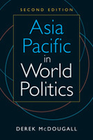 Asia Pacific in World Politics, 2nd ed.