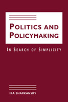 Politics and Policymaking: In Search of Simplicity
