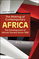 The Making of Contemporary Africa: The Development of African Society Since 1800, 3rd ed.