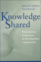 Knowledge Shared: Participatory Evaluation in Devleopment Cooperation