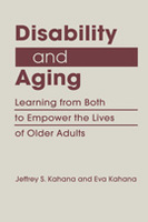 Disability and Aging: Learning from Both to Empower the Lives of Older Adults