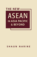 The New ASEAN in Asia Pacific and Beyond