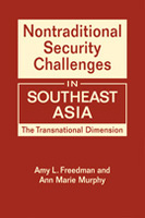 Nontraditional Security Challenges in Southeast Asia: The Transnational Dimension
