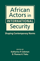African Actors in International Security: Shaping Contemporary Norms