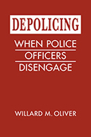 Depolicing : when police officers disengage