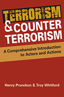 Terrorism and Counterterrorism: A Comprehensive Introduction to Actors and Actions