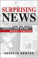 Surprising News: How the Media Affect—and Do Not Affect—Politics