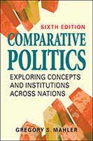 Comparative Politics: Exploring Concepts and Institutions Across Nations, 6th edition