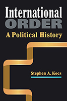 International Order: A Political History