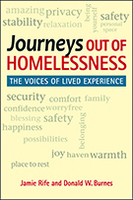 Journeys Out of Homelessness: The Voices of Lived Experience