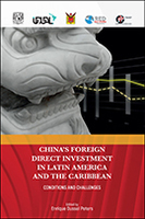 China's Foreign Direct Investment in Latin America and the Caribbean: Conditions and Challenges