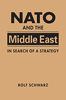 NATO and the Middle East: In Search of a Strategy
