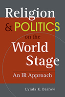 Religion and Politics on the World Stage: An IR Approach