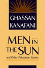 Men in the Sun and Other Palestinian Stories (new edition)