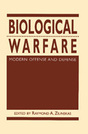 Biological Warfare: Modern Offense and Defense