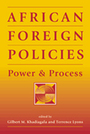 African Foreign Policies: Power and Process