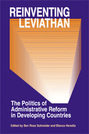 Reinventing Leviathan: The Politics of Administrative Reform in Developing Countries