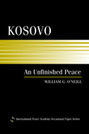 Kosovo: An Unfinished Peace