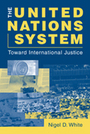 The United Nations System: Toward International Justice