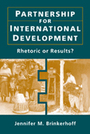 Partnership for International Development: Rhetoric or Results?