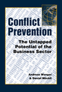Conflict Prevention: The Untapped Potential of the Business Sector