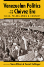 Venezuelan Politics in the Chávez Era: Class, Polarization, and Conflict