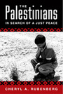 The Palestinians: In Search of a Just Peace