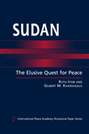 Sudan: The Elusive Quest for Peace