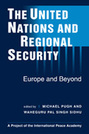 The United Nations and Regional Security: Europe and Beyond