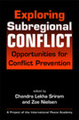Exploring Subregional Conflict: Opportunities for Conflict Prevention