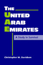 The United Arab Emirates: A Study in Survival