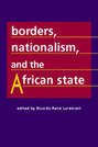 Borders, Nationalism, and the African State