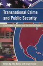 Transnational Crime and Public Security: Challenges to Mexico and the United States