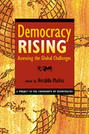 Democracy Rising: Assessing the Global Challenges