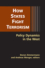 How States Fight Terrorism: Policy Dynamics in the West