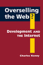 Overselling the Web?: Development and the Internet