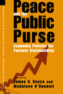 Peace and the Public Purse: Economic Policies for Postwar Statebuilding