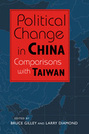 Political Change in China: Comparisons with Taiwan